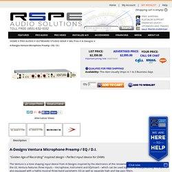 A-Designs Ventura Microphone Preamp / EQ / D.I.