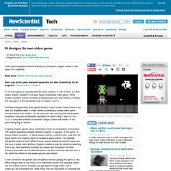 AI designs its own video game - tech - 07 March 2012