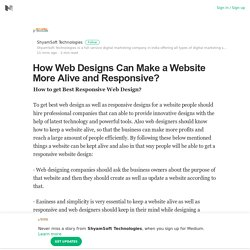 How Web Designs Can Make a Website More Alive and Responsive?