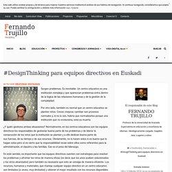 #DesignThinking para equipos directivos en Euskadi