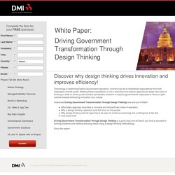 Driving Government Transformation Through Design Thinking