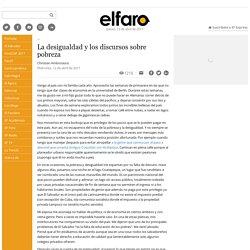 La desigualdad y los discursos sobre pobreza - ElFaro.net