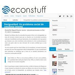 Desigualdad, ¿El problema social de los próximos años? - Econstuff