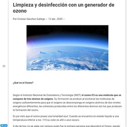 Limpieza y desinfección con un generador de ozono