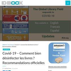 Covid-19 – Comment bien désinfecter les livres ? Recommandations officielles
