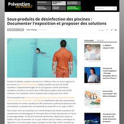 Sous-produits de désinfection des piscines : Documenter l'exposition et proposer des solutions - Prévention au travail