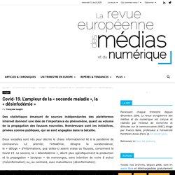 Covid-19.L'ampleur de la «seconde maladie», la «désinfodémie» - La revue européenne des médias et du numérique