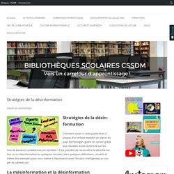Stratégies de la désinformation - Bibliothèques scolaires du CSSDM