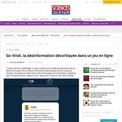 Go Viral!, la désinformation décortiquée par un jeu en ligne