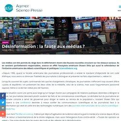 Désinformation : la faute aux médias