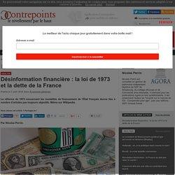 Désinformation financière : la loi de 1973 et la dette de la France