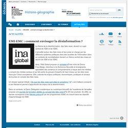 EMI-EMC : comment envisager la désinformation ?-Histoire-géographie-Éduscol