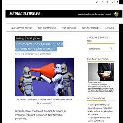 Désinformation et rumeur : nous sommes notre pire ennemi ! - Mediaculture