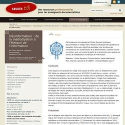 Désinformation : de la médiatisation à l'éthique de l'information