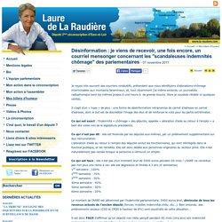 Désinformation : je viens de recevoir, une fois encore, un courriel mensonger concernant les scandaleuses indemnités chômage des parlementaires