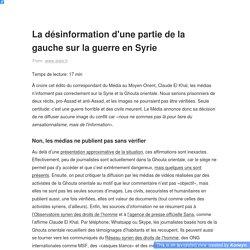 La désinformation d'une partie de la gauche sur la guerre en Syrie