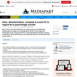 Infox, désinformation, complots & covid-19: le regard de la psychologie sociale