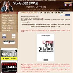 Nicole Delepine - Pour lutter contre la désinformation sur le dépistage du cancer du sein par la campagne publicitaire