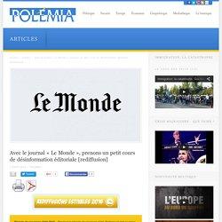 Avec le journal « Le Monde », prenons un petit cours de désinformation éditoriale [rediffusion]