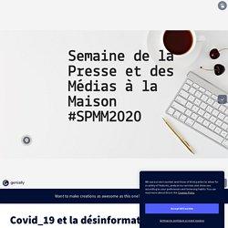 Covid_19 et la désinformation scientifique by fatiouadoc on Genial.ly