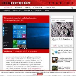 Cómo desinstalar (o instalar) aplicaciones universales Windows 10