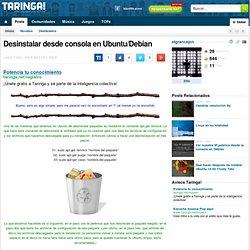 Desinstalar desde consola en Ubuntu/Debian