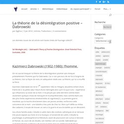 La théorie de la désintégration positive – Dabrowski