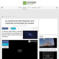 La mystérieuse désintégration d'un astéroïde immortalisée par Hubble