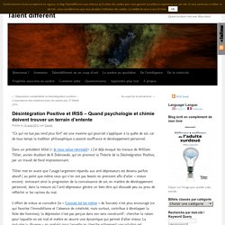 Désintégration Positive et IRSS – Quand psychologie et chimie doivent trouver un terrain d'entente