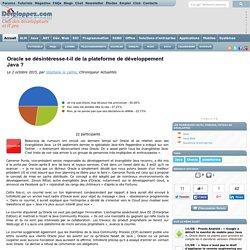 Oracle se d sint resse-t-il de la plateforme de d veloppement Java ?