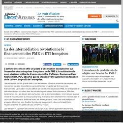 Expertise - La désintermédiation révolutionne le financement des PME et ETI françaises