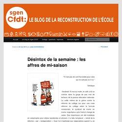 Désintox de la semaine: les affres de mi-saison - Le site pour la reconstruction de l'écoleLe site pour la reconstruction de l'école