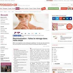 Désintoxication : 10 soins pour éliminer les toxines