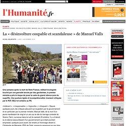 La « désinvolture coupable et scandaleuse » de Manuel Valls