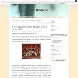 A mon seul désir Gaëlle Bourges, Vivat la danse 2015 at Lille-Dicidanse