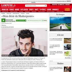 «Mon désir de Shakespeare» - 04/10/2014
