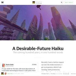 A Desirable-Future Haiku — The Message