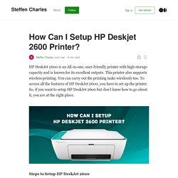 How Can I Setup HP Deskjet 2600 Printer?