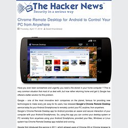 Chrome Remote Desktop for Android to Control Your PC from Anywhere