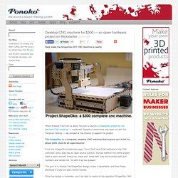 Desktop CNC machine for $300 — an open hardware project on Kickstarter