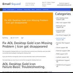 Fix AOL Desktop Gold Icon Missing Problems
