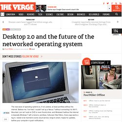Desktop 2.0 and the future of the networked operating system