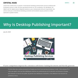 Why Is Desktop Publishing Important?