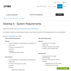 Desktop 4 - System Requirements – Lytro Support