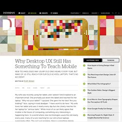 Why Desktop UX Still Has Something To Teach Mobile