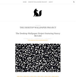 The Desktop Wallpaper Project Archive - The Fox Is Black