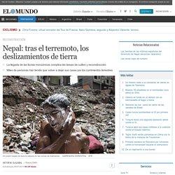 Nepal: tras el terremoto, los deslizamientos de tierra