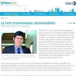 L'éditod'Emmanuel Desmaizières- UrbanEra, promotion immobilière d'écoquartier