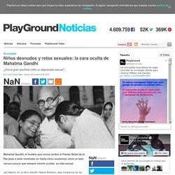 Niños desnudos y retos sexuales: la cara oculta de Mahatma Gandhi
