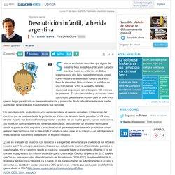 Desnutrición infantil, la herida argentina - 11.05.2015
